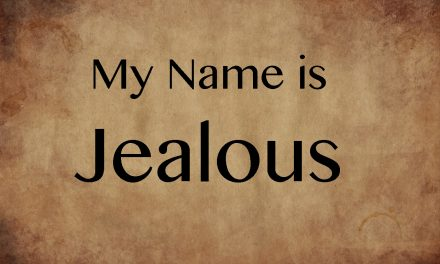 My God is Jealous–James 4